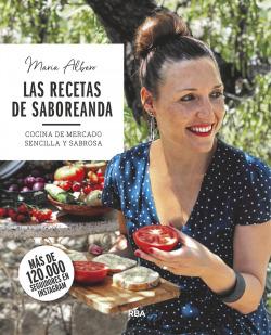 Las recetas de Saboreanda. Cocina de mercado sencilla y sabrosa