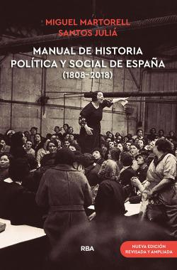 Manual de historia política y social de España (1808-2018) (Nueva edición revisada y ampliada)
