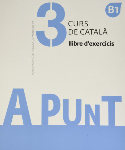 A punt. Curs de català. Llibre d'exercicis, 3