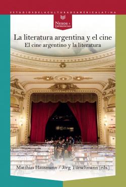 LA LITERATURA ARGENTINA Y EL CINE