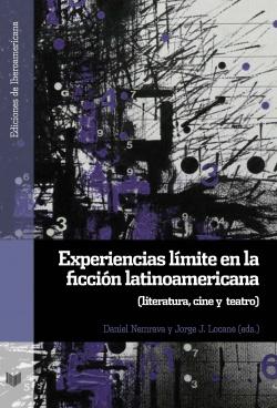 EXPERIENCIAS LÍMITE EN LA FICCIÓN LATINOAMÈRICA