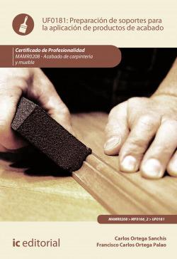 Preparación de soportes para la aplicación de productos de acabado. MAMR0208 - Acabado de carpintería y mueble
