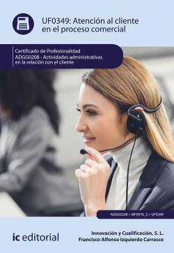 Atención al cliente en el proceso comercial. ADGG0208 - Actividad