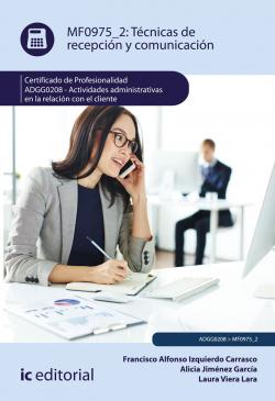 Técnicas de recepción y comunicación. ADGG0208 - Actividades admi