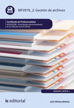Gestión de archivos. ADGG0208 - Actividades administrativas en la