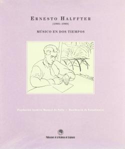 ERNESTO HALFFTER 1905-1989