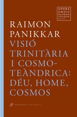 Visió trinitària i cosmoteàndrica
