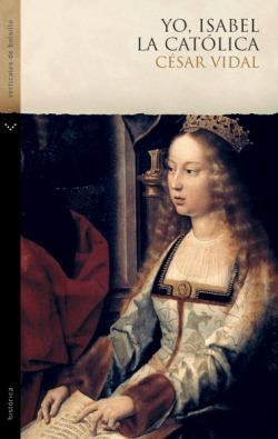 Yo Isabel la Católica