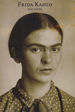 Frida Kahlo. Sus fotos
