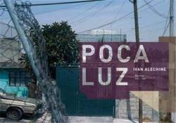 POCA LUZ MEXICO 1993-2005