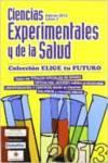 ELIGE TU FUTURO 3. 2013 CIENCIAS EXPERIMENTALES Y DE LA SALU