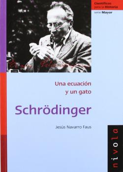 Schrödinger: una ecuación y un gato.