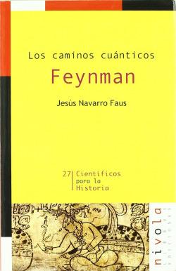 Los caminos cuánticos. FEYNMAN
