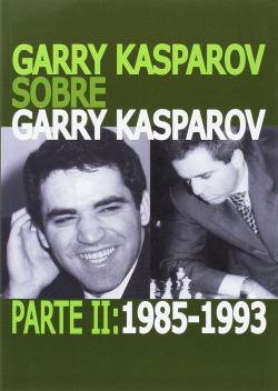 GARRY KASPAROV 1985-1993