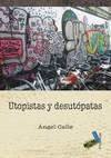 UTOPISTAS Y DESUTÓPATAS