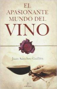 El apasionante mundo del vino