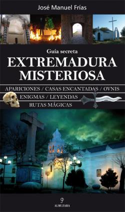 Extremadura misteriosa