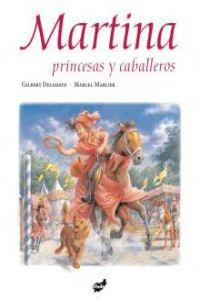 Martina, princesas y caballeros