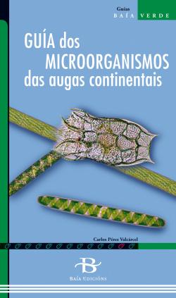 Guía dos microorganismos das augas continentais