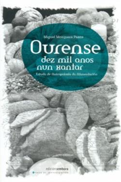 Ourense. Dez mil anos nun xantar