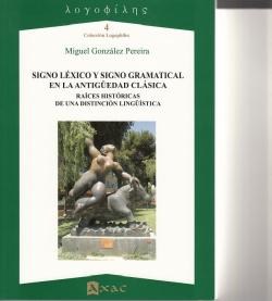 Signo léxico y signo gramatical en la antigüedad clásica