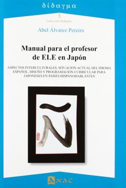 Manual para el profesor de ele en japón.(didagma)