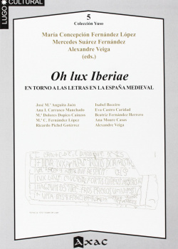 Oh lux Iberiae, en torno alas letras en la España medieval