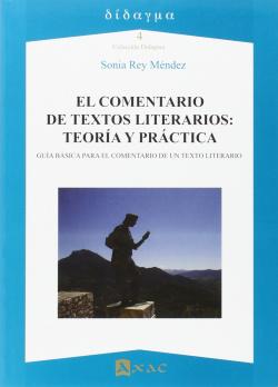 El comentario de textos literarios: teoría y práctica