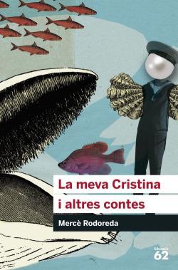 La meva Cristina i altres contes
