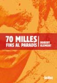 70 Milles Fins Al Paradis