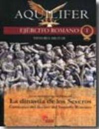 Aquilifer 1- Ejercito Romano I- Dinastia Seve
