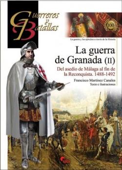 La Guerra De Granada Ii- Guer. Y Bat.100