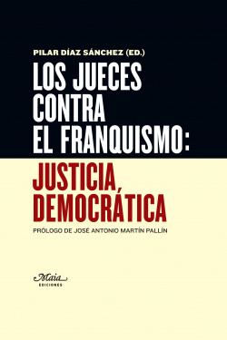 Los jueces contra el franquismo