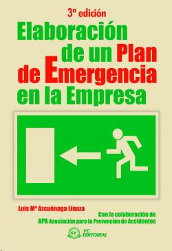 Elaboracion de un plan de emergenia en la empresa