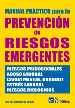 Manual Practico Para La Prevencion De Riesgos Emergentes