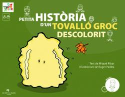 Petita història d'un tovalló groc descolorit