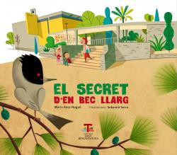 El secret d'en Bec Llarg