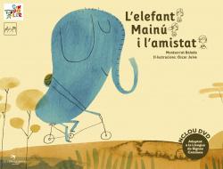 L'elefant mainu i l'amistat.adaptat llenguatge signes
