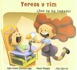 TERESA Y TIM, 3 JON YA HA LLEGADO