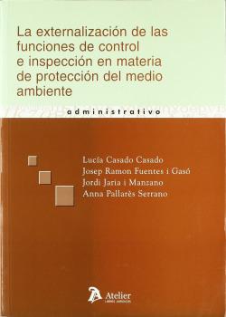 la externalización de las funciones de control e inspección en materia de protección del medio ambiente