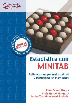 Estadistica con minitab:aplicaciones control mejora calidad