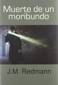 MUERTE DE UN MORIBUNDO