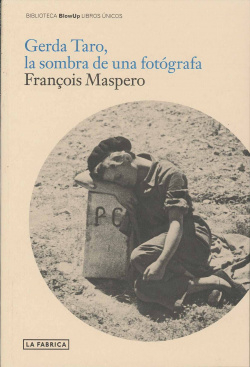 Gerda Taro, La sombra de una fotógrafa