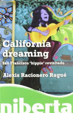 California dreaming. San Francisco æhippieÆ revisitado