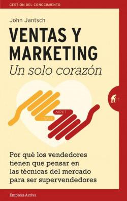 Ventas y marketing. Un solo corazón