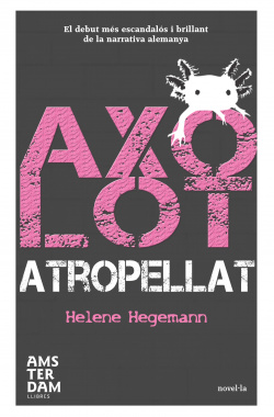 Axolot atropellat
