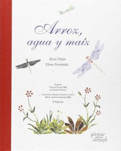 ARROZ, AGUA Y MAIZ (POESIA) (2ª ED.2015) - CARTONE