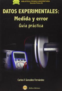 DATOS EXPERIMENTALES: MEDIDA Y ERROR