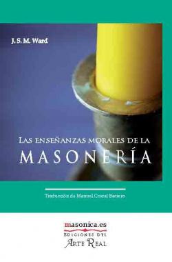 Las enseñanzas morales de la masonería