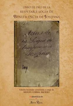 Libro de oro de la respetable Logia de la Beneficencia de Josefina